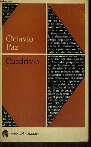 CUADRIVIO. DARIO/LOPEZ VELARDE/PESSOA/CERNUDA: OCTAVIO PAZ