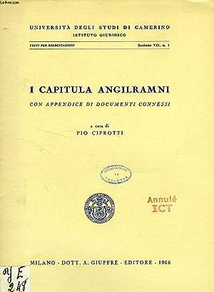 I CAPITULA ANGILRAMNI, CON APPENDICE DI DOCUMENTI CONNESSI: CIPROTTI PIO