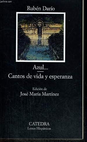 AZUL./CANTOS DE VIDA Y ESPERANZA: RUBEN DARIO