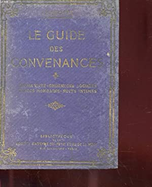 LE GUIDE DES CONVENANCES - SAVOIR-VIVRE, OBLIGATIONS: LISELOTTE