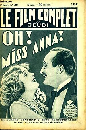 LE FILM COMPLET DU JEUDI N° 1099. OH! MISS ANNA!: CAMILLE VOLLE