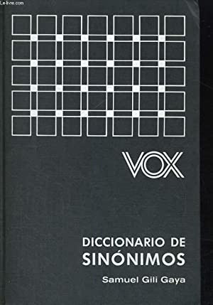 DICCIONARIO DE SINONIMOS. SEPTIMA EDICION. JULIO 1978.: SAMUEL GILI GAYA