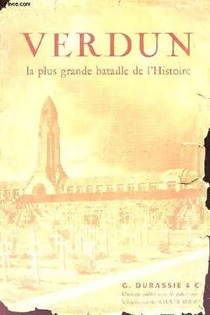 Verdun, la plus grande bataille de l'Histoire: LEFEBVRE Jacques-Henri