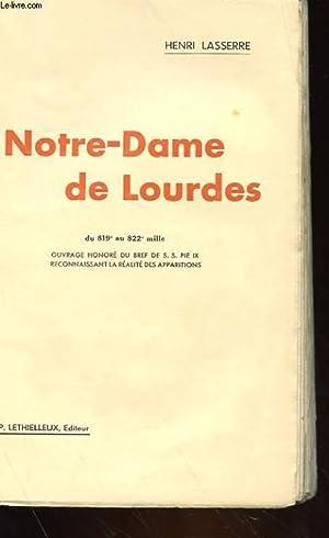 NOTRE-DAME DE LOURDES: HENRI LASSERRE