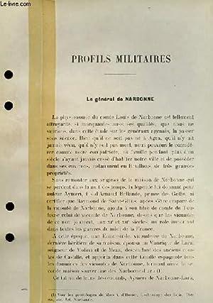 Profils Militaires. Le Général de Narbonne.: LAUZUN Ph.
