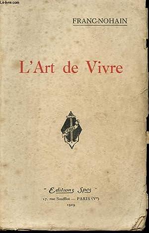 L'ART DE VIVRE: FRANC-NOHAN
