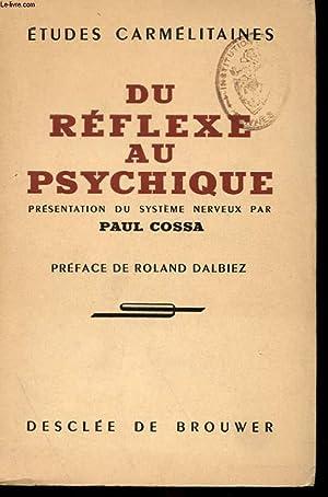 ETUDES CARMELITAINES - DU REFLEXE AU PSYCHIQUE: PAUL COSSA