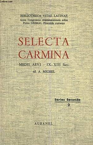 SELECTA CARMINA. MEDII AEVI - IX-XII SAEC.: A. MICHEL