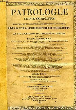 PATROLOGIAE CURSUS COMPLETUS, SERIES PRIMA, TOMUS LVII: COLLECTIF