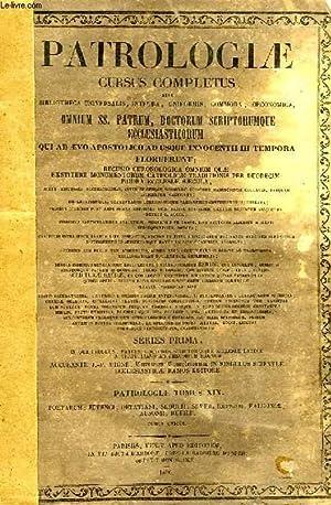 PATROLOGIAE CURSUS COMPLETUS, SERIES PRIMA, TOMUS XIX (UNICUS): QUARTI SAECULI POETARUM ...