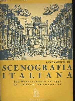 LINEAMENTI DI SCENOGRAFIA ITALIANA (DAL RINASCIMENTO AD: ENRICO PRAMPOLINI
