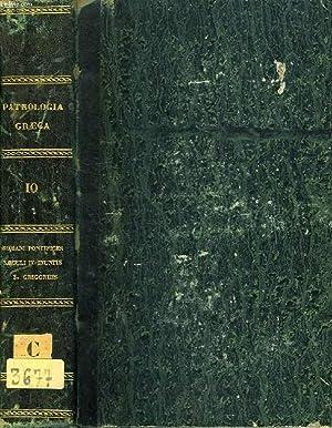 PATROLOGIAE CURSUS COMPLETUS, SERIES GRAECA, TOMUS X (UNICUS), SAECULUM III, S. P. N. GREGORII, ...
