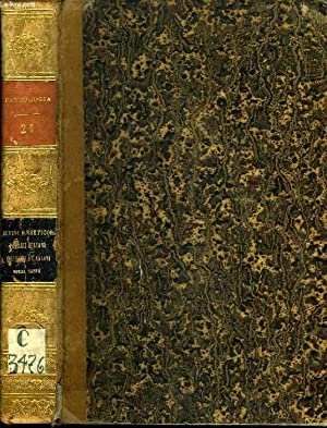 PATROLOGIAE CURSUS COMPLETUS, SERIES PRIMA, TOMUS XXI (UNICUS): TYRANNII RUFINI AQUILEIENSIS ...