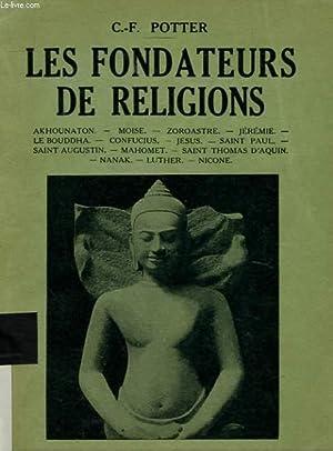 LES FONDATEURS DE RELIGIONS: CHARLES-FRANCIS POTTER