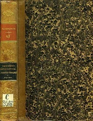 PATROLOGIAE CURSUS COMPLETUS, SERIES PRIMA, TOMUS LXVII (UNICUS): DIONYSII EXIGUI, VIVENTIOLI, ...