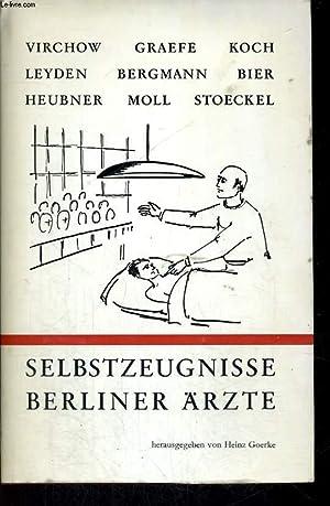 BERLINER ÄRZTE SELBSTZEUGNISSE: HEINZ GOERKE