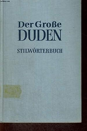 DER GROSSE DUDEN, BAND 2. STILWÖRTERBUCH DER DEUTSCHE SPRACHE.: PAUL GREBE / GERHART ...