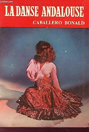 LA DANSE ANDALOUSE: CABALLERO BONALD JOSE