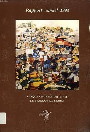 RAPPORT ANNUEL 1994, BANQUE CENTRALE DES ETATS DE L'AFRIQUE DE L'OUEST: COLLECTIF