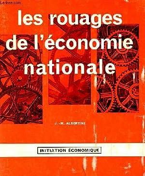 LES ROUAGES DE L'ECONOMIE NATIONALE: J.M ALBERTINI