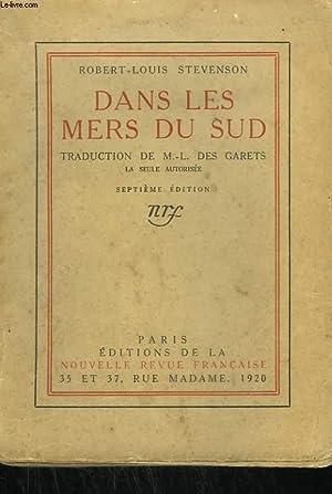 DANS LES MERS DU SUD. RECIT D'EXPERIENCES: STEVENSON R.L.
