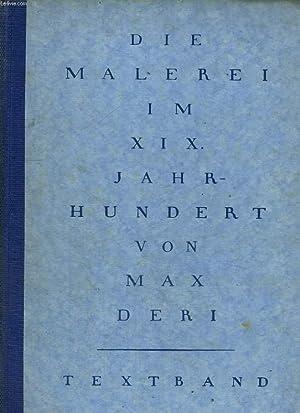 DIE MALEREI IM XIX. JAHRHUNDERT. ENTWICKLUNGSGESCHICHTLISCHE DARSTELLUNG AUF PSYCHOLOGISCHER ...