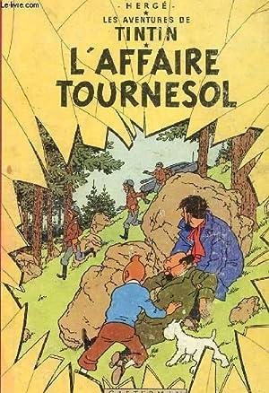 """LES AVENTURES DE TINTIN - """"L'AFFAIRE TOURNESOL"""": HERGE"""