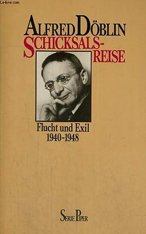 SCHICKSALSREISE. FLUCHT UND EXIL 1940-1948.: ALFRED DÖBLIN
