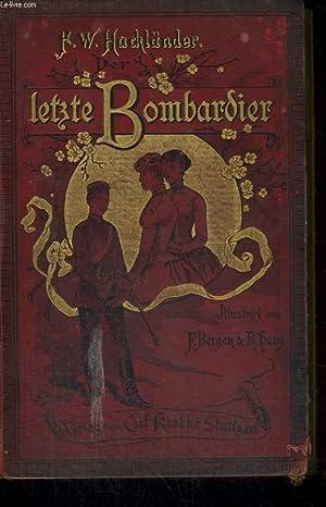 DER LETZTE BOMBARDIER. ZWEITER BAND. ILLUSTRIERT VON FRITZ BERGER.: F.W. HACKLÄNDER