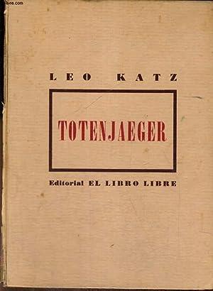 TOTENJAEGER (TOTENJÄGER): LEO KATZ