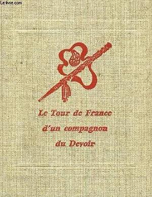 LE TOUR DE FRANCE D UN COMPAGNON: BOYER ALBEL DIT