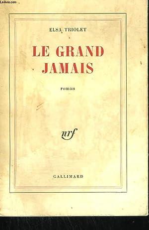 LE GRAND JAMAIS.: TRIOLET ELSA.