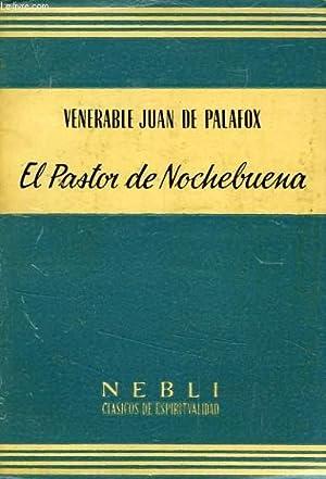 EL PASTOR DE NOCHEBUENA: PALAFOX VEN. JUAN DE