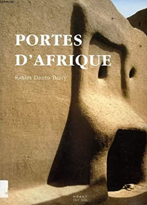 PORTES D'AFRIQUE: DANTO BARRY RAHIM