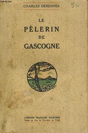 LE PELERIN DE GASCOGNE: DERENNES CHARLES