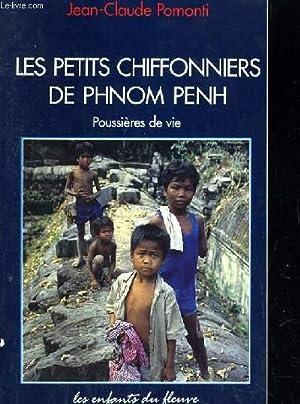 LES PETITS CHIFFONNERS DU PHNOM PENH POUSSIERES DE VIE: POMONTI JEAN CLAUDE