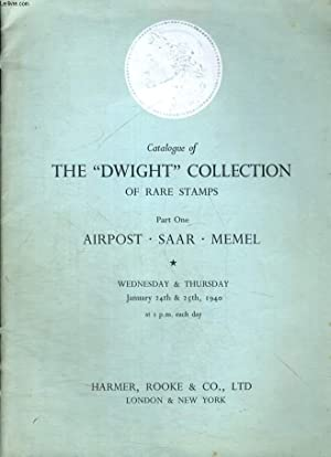 """THE """"DWIGHT"""" COLLECTION OF RARE STAMPS. PART ONE AIRPOST STAMPS, SAAR & MEMEL.: ..."""