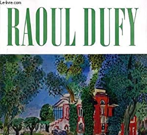 RAOUL DUFFY 1877-1953: COLLECTIF