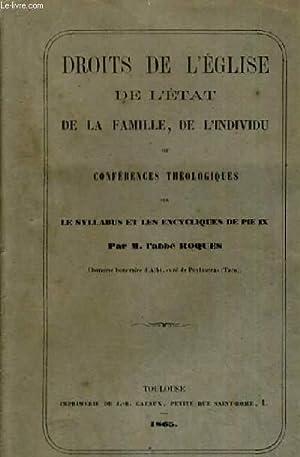 DROITS DE L EGLISE DE L ETAT DE LA FAMILLE, DE L INDIVIDU OU CONFERENCES THEOLOGIQUES SUR LE ...