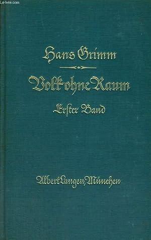VOLK OHNE RAUM. ERSTER BAND. 5SECHSTES BIS ZEHNTES TAUSEND): HANS GRIMM