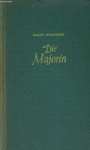 DIE MAJORIN: ERNST WIECHERT