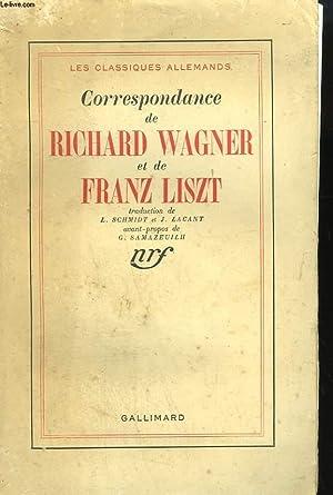 CORRESPONDANCE DE RICHARD WAGNER ET DE FRANZ LISZT.: WAGNER RICHARD ET LISZT FRANZ.