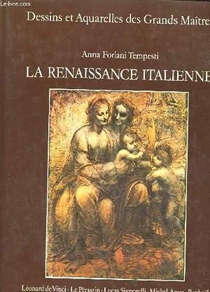 DESSINS ET AQUARELLES DES GRANDS MAITRES LA RENAISSANCE ITALIENNE: ANNA FORLANI TEMPESTI