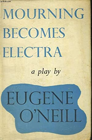 Mourning Becomes Electra (Jonathan Cape Paperback)