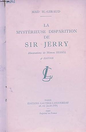 LA MYSTERIEUSE DISPARITION DE SIR JERRY: MAD H.-GIRAUD