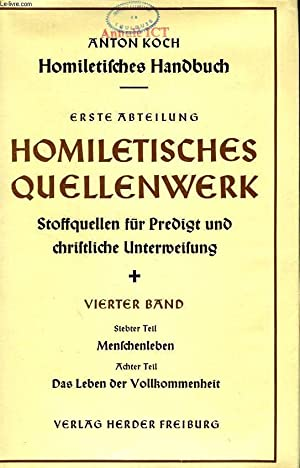 HOMILETISCHES HANDBUCH, ERSTE ABTEILUNG, HOMILETISCHES QUELLENWERK, STOFFQUELLEN FUR PREDIGT UND ...