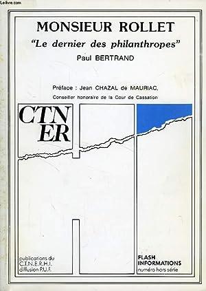MONSIEUR ROLLET, 'LE DERNIER DES PHILANTHROPES': BERTRAND PAUL