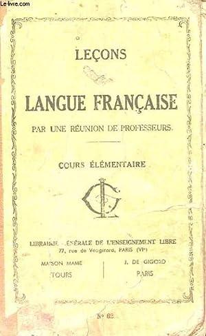 LECONS n°62- LANGUE FRANCAISE par réunion de: COLLECTIF