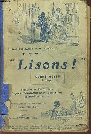 """LISONS!"""" COURS MOYEN 1er DEGRE. LECTURES ET: J. BAUDRILLARD, M."""