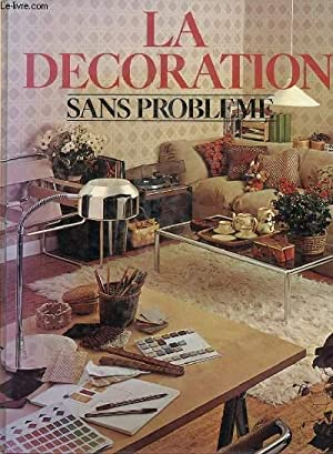 LA DECORATION SANS PROBLEME: COLLECTIF